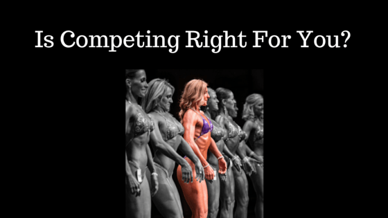 Is Competing Right For You-