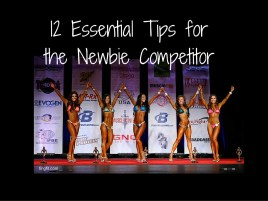 12 Essential Tips for the Newbie Competitor