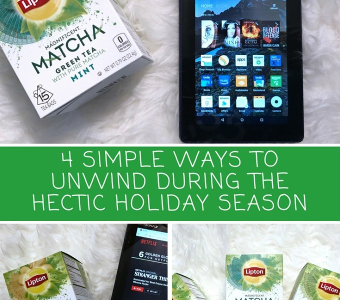 4 Simple Ways to Unwind During the Hectic Holiday Season #LiptonMatcha