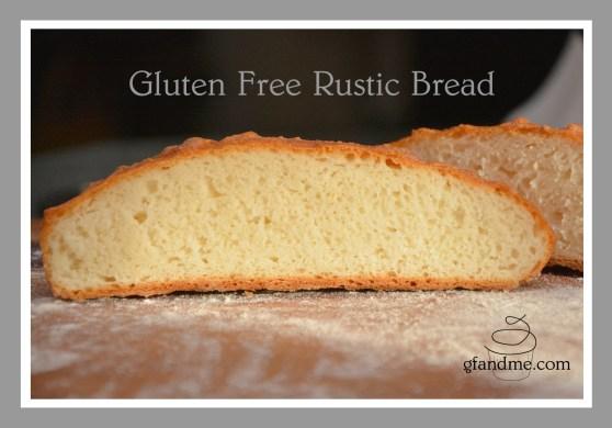 gluten free rustic bread. gfandme.