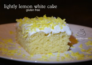 Gluten Free Lightly Lemon White Cake