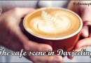 The cafe scene in Darjeeling