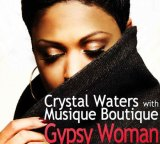 "Crystal Waters with Musique Boutique – "" Gypsy Woman ""(Gianni Coletti vs Keejay Freaks Remix)"