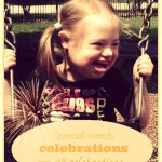 Special needs celebrations are still celebrations …
