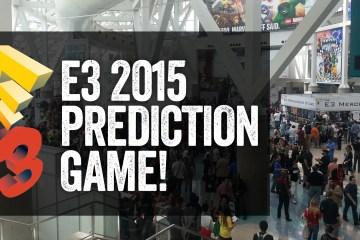 E3 2015 Predictions