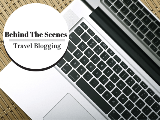 behind the scenes travel blogging