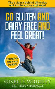 Giselle Wrigley Go Gluten and Dairy Free and Feel Great!