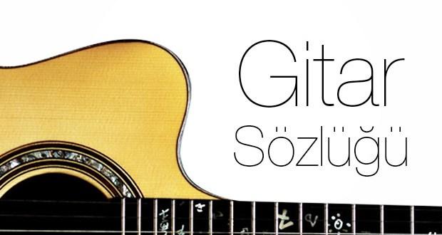 Gitar Sözlüğü
