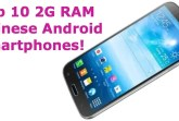 top 10 2gb ram chinese phones