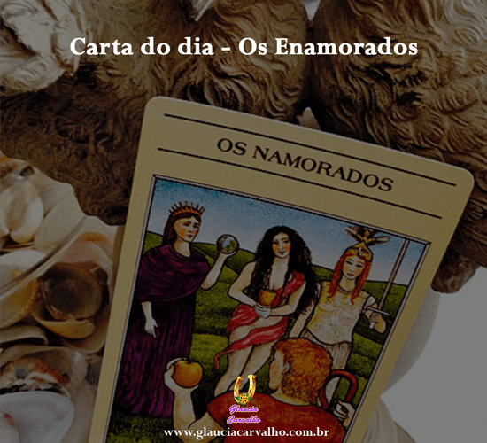 Carta do dia – Os Enamorados