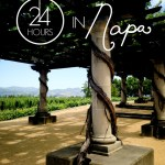 24 hours in Napa