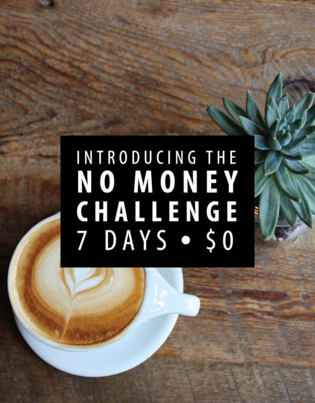 no money challenge