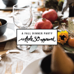 fall dinner party whole 30