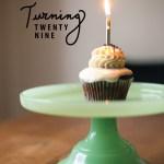 turning 29