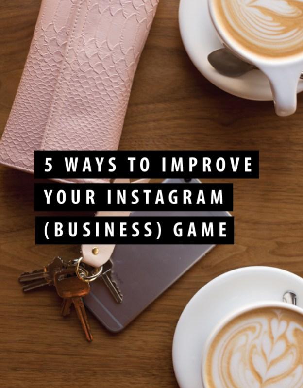 5 ways to improve instagram