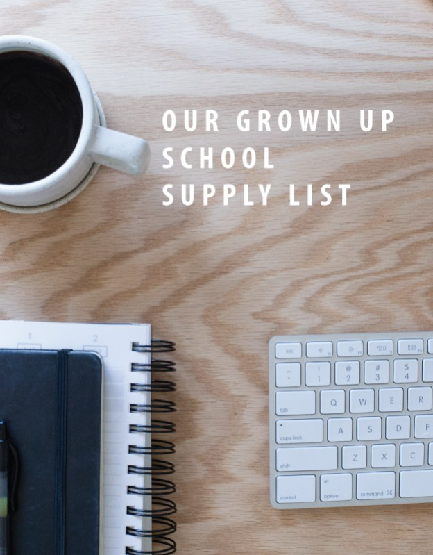 our grown up school supply list