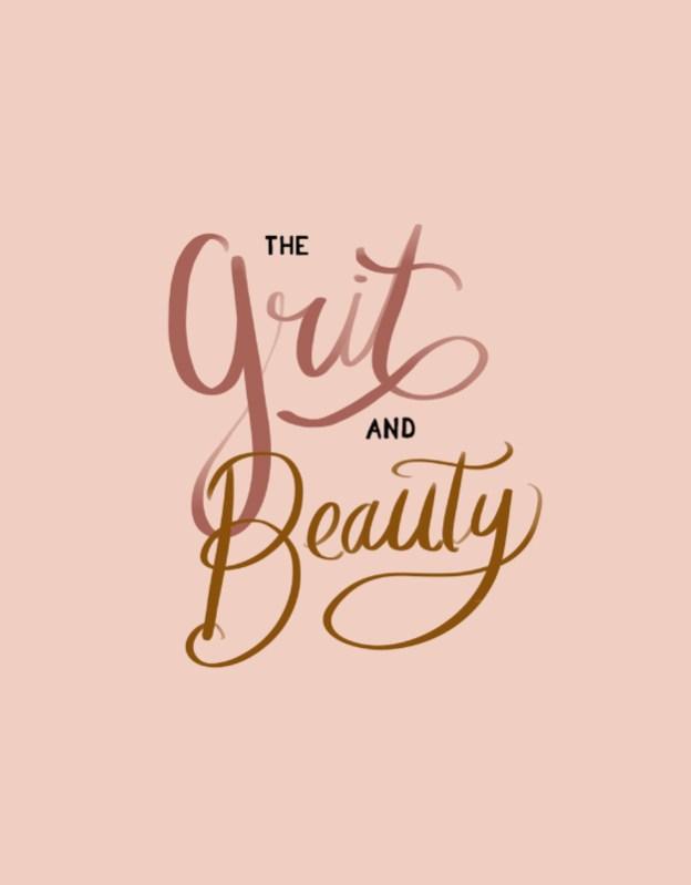 Grit & Beauty 1