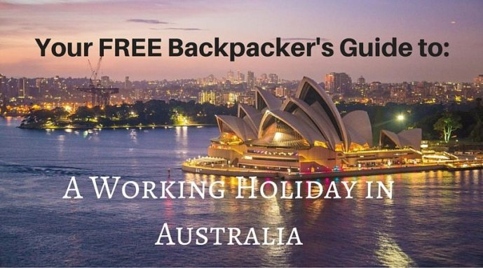 Your FREE Backpacker's Guide to a working holiday in Australia
