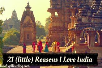 21 Reasons I Love India