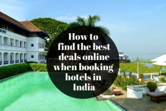 How to book and find the best deals for hotels in India