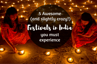 5-awesome-and-slightly-crazy-festivals in India you-must-experience