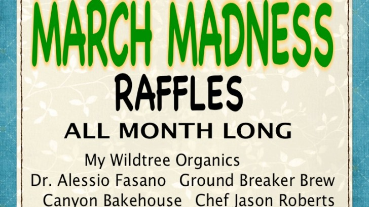 WELCOME TO MARCH MADNESS GLUTEN FREE RAFFLES