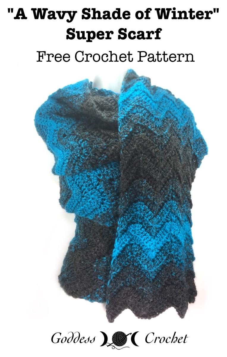 �a wavy shade of winter� super scarf � free crochet