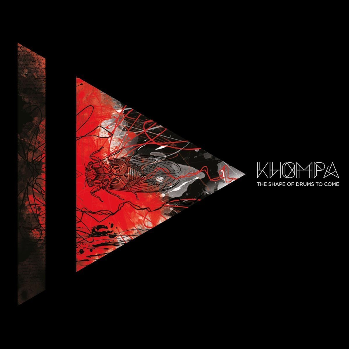 Khompa - The Shape Of Drums To Come (Monotreme Records)