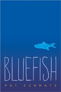 Bluefish by Pat Schmatz book cover