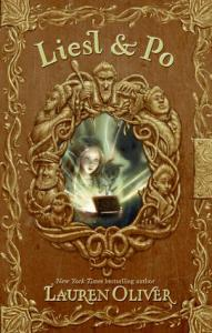 Liesl And Po, Lauren Oliver, Book Cover