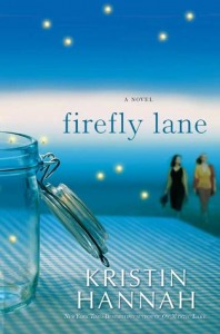 firefly lane kristin hannah book cover
