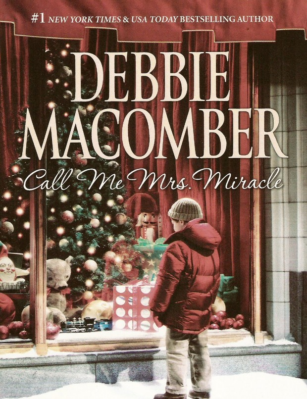 Call Me Mrs. Miracle Book Debbie Macomber Book Cover