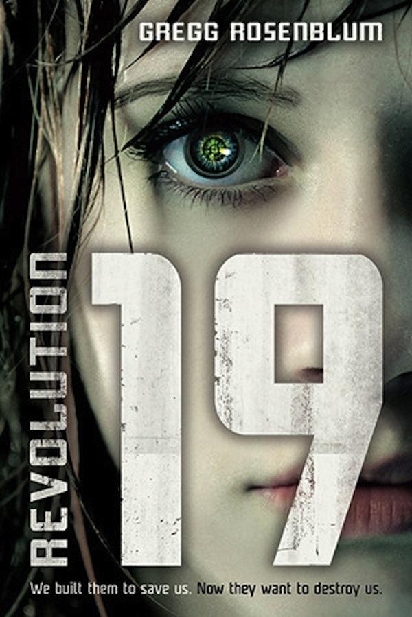 Revolution 19 by Gregg Rosenblum   Good Books & Good Wine