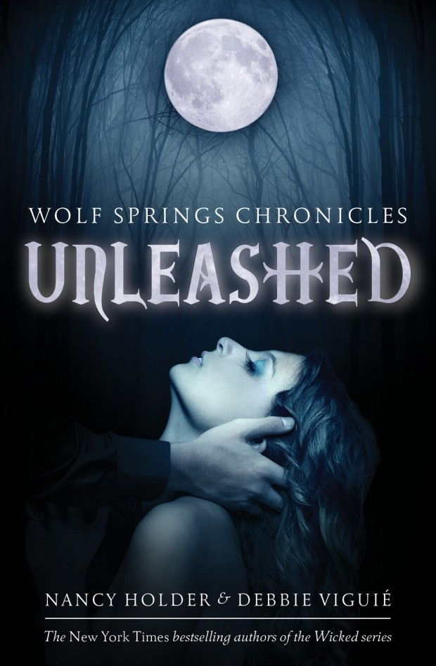Unleashed by Nancy Holder &amp; Debbie Viguie | Good Books And Good Wine