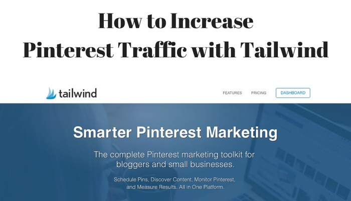 How to Increase Pinterest Traffic with Tailwind