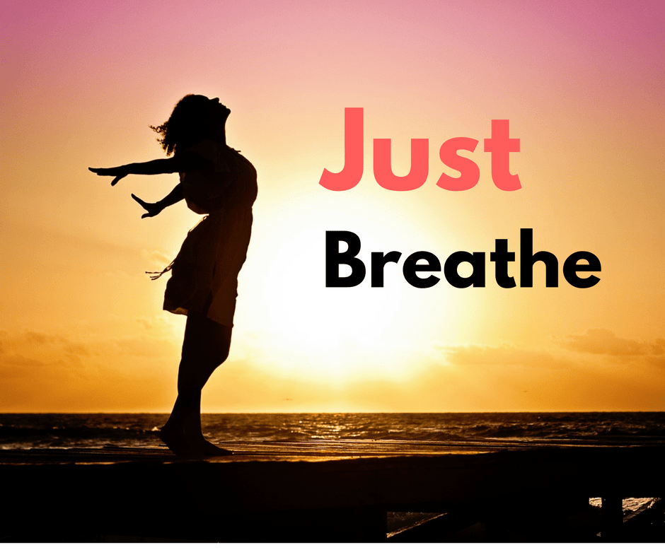 Breathe: Easy ways to De-stress and Relax