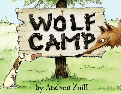 Wolf Camp by Andrea Zuill picture book cover