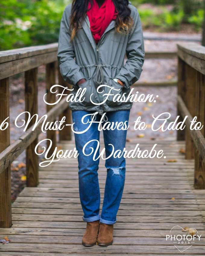 6 Must Haves for Fall