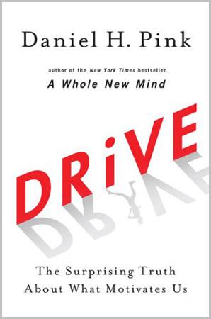 """Portada de """"Drive: The Surprising Truth About What Motivates Us"""""""