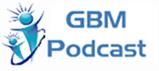 GBM Podcast