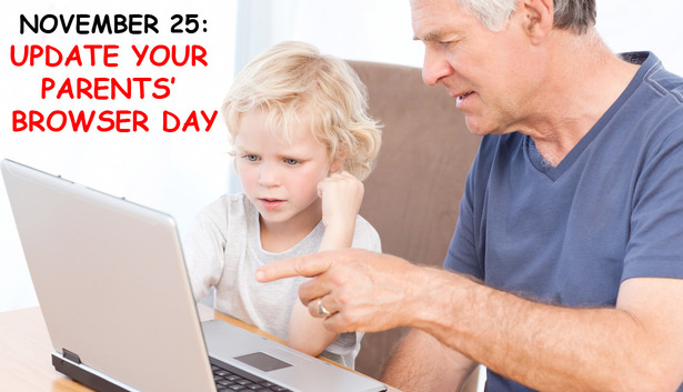 Update Your Parents Browser Day