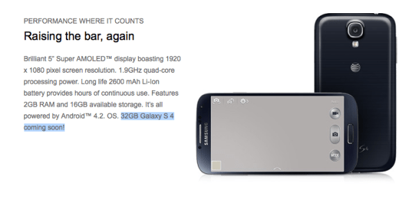 AT&T says the 32GB Galaxy S4 is coming soon.