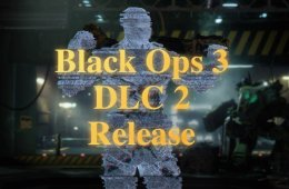 What you need to know about the Black Ops 3 DLC 2 live stream.