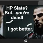 HPSlateGotBetterThumb
