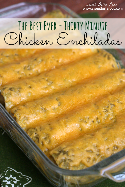 The Best Ever Chicken Enchiladas- super easy, on the table in under 30 minutes