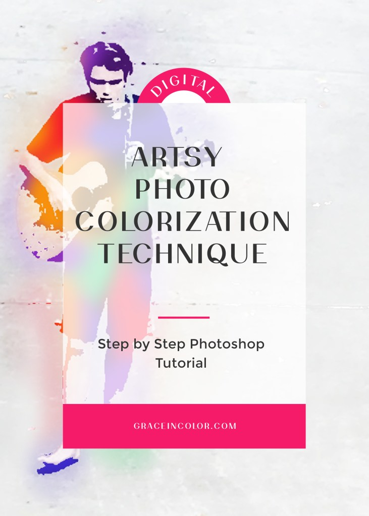 Artsy照片着色技术|分步Photoshop教程| graceincolor.com