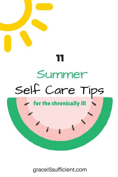 summer self-care tips for the chronically ill