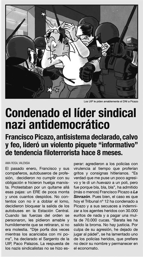 Noticia del periódico LA SINRAZÓN sobre Francisco Picazo, protagonista de el cómic CHORIZOS atraco a la española