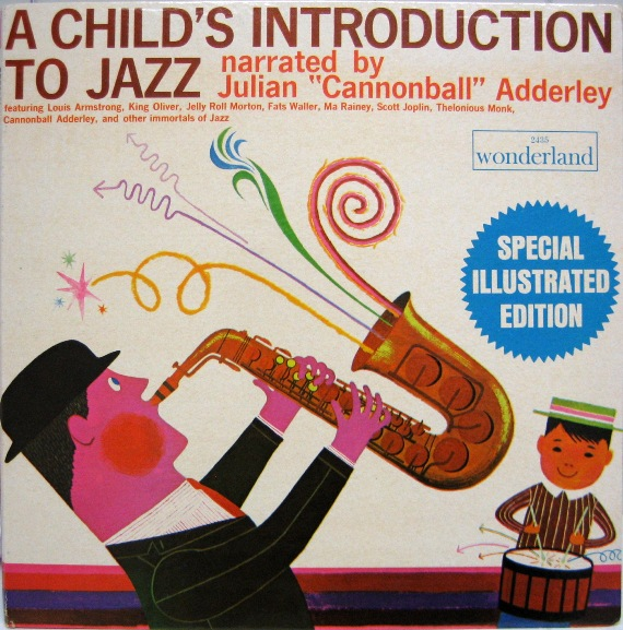 A Child's Introduction to Jazz, Narrated by Cannonball Adderley