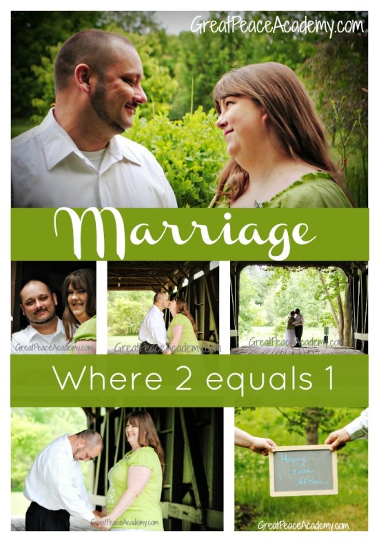Marriage where 2 equals One. by Marriage Moments at Great Peace Academy